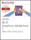 CompTIA A+ 220-902 Exam Courseware