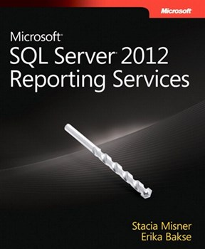 Microsoft SQL Server 2012 Reporting Services (eBook)