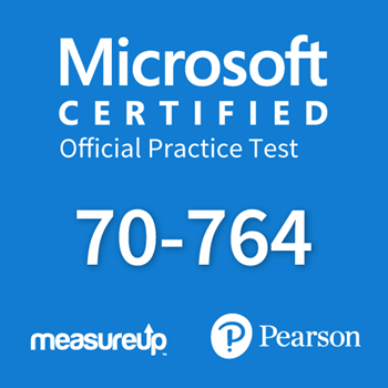 The MeasureUp 70-764: Administering a SQL Database Infrastructure practice test. Pearson logo. MeasureUp logo