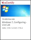 MCSA - Configuring Windows 7 (70-680) Live Lab