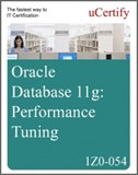 Oracle Database 11g: Performance Tuning (1Z0-054) eLearning Course