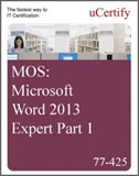 MOS: Microsoft Word 2013 Expert Part 1 eLearning Course, Part 1