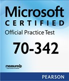 70-342: Advanced Solutions of Microsoft Exchange Server 2013 Microsoft Official Practice Test