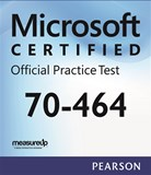 70-464: Developing Microsoft SQL Server Databases Microsoft Official Practice Test