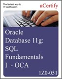 Database 11g: SQL Fundamentals I (1Z0-051) eLearning Course