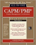CAPM/PMP Project Management Certification All-In-One Exam Guide, Third Edition (with CD-ROM)