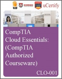 CompTIA Cloud Essentials eLearning Course