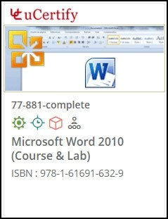 MOS: Microsoft Word 2010  (77-881) Lab and Courseware