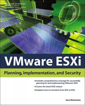 VMware ESXi: Planning, Implementation, & Security