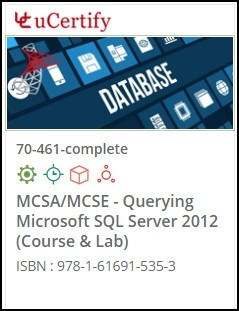 MCSA/MCSE - Querying Microsoft SQL Server 2012  (70-461) Lab and Courseware