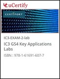 IC3 GS4 Key Applications (Exam 2) Lab