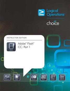 LogicalCHOICE Adobe Flash CC: Part 1 Electronic Student Training Bundle