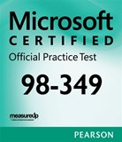 MTA 98-349 Windows Operating System Fundamentals Microsoft Official Practice Test