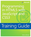Training Guide Programming in HTML5 with JavaScript and CSS3 (MCSD) (eBook)