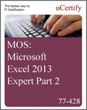 MOS: Microsoft Excel 2013 Expert Part 2 eLearning Course, Part 2