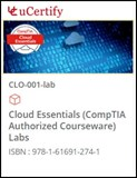 CompTIA Cloud Essentials (CLO-001) Lab