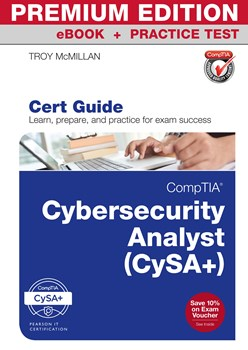 CompTIA Cybersecurity Analyst (CySA+) Cert Guide Premium Edition and Practice Tests