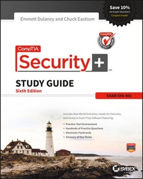 CompTIA Security+ Study Guide (SY0-401), 6th Ed - CompTIA Authorized