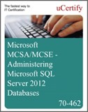 MCSA/MCSE - Administering Microsoft SQL Server 2012 Databases eLearning Course