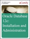 Oracle Database 12c: Installation and Administration eLearning Course
