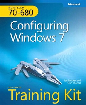 Self-Paced Training Kit (Exam 70-680) Configuring Windows 7 (MCTS) (eBook)