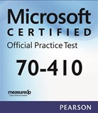 70-410: Installing and Configuring Windows Server 2012 Microsoft Official Practice Test