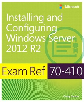 Exam Ref 70-410 Installing and Configuring Windows Server 2012 R2 (MCSA) (eBook)