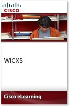 Implementing Cisco Converged Access Solutions (WICXS)