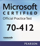 70-412 Configuring Advanced Windows Server 2012 Services Microsoft Official Practice Test