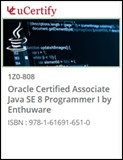 Oracle Certified Associate Java SE 8 Programmer I (1Z0-808) Lab and Courseware