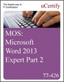 MOS: Microsoft Word 2013 Expert Part 2 eLearning Course, Part 2