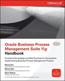 Oracle Business Process Management Suite 11g Handbook