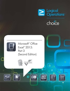 Microsoft Office Excel 2013: Part 3 (Second Edition) Student Electronic Courseware