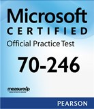 70-246: Monitoring and Operating a Private Cloud with System Center 2012 Microsoft Official Practice Test