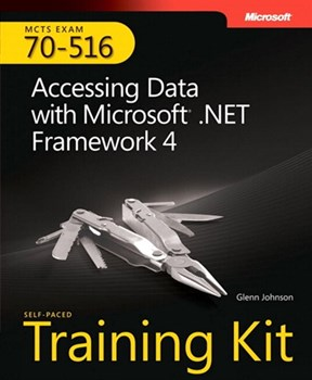 Self-Paced Training Kit (Exam 70-516) Accessing Data with Microsoft .NET Framework 4 (MCTS) (eBook)