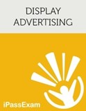 Google Display Advertising Advanced Exam Study