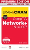 CompTIA Network+ N10-007 Exam Cram Premium Edition and Practice Tests, 6th Edition