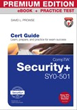 CompTIA Security+ SY0-501 Cert Guide Premium Edition and Practice Tests, 4th Edition