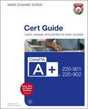 CompTIA A+ 220-901 and 220-902 Cert Guide Premium Edition and Practice Tests, 4th Edition