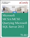 MCSA/MCSE - Querying Microsoft SQL Server 2012 eLearning Course