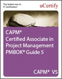 CAPM Certified Associate in Project Management PMBOK Guide 5 eLearning Course