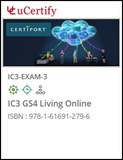 IC3 GS4 Living Online (Exam 3) Courseware