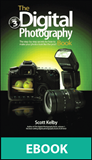 The Digital Photography Book: Part 3 (eBook)