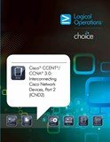 Cisco CCNA 3.0: Interconnecting Cisco Network Devices, Part 2 (ICND2) Student Electronic Courseware