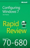 MCTS 70-680 Rapid Review: Configuring Windows 7 (eBook)