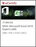 MOS: Microsoft Excel 2010 Expert (77-888) Lab