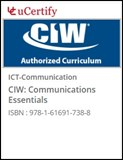 CIW: Communications Essentials Courseware