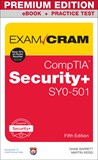 CompTIA Security+ SY0-501 Exam Cram Premium Edition and Practice Tests, 5th Edition