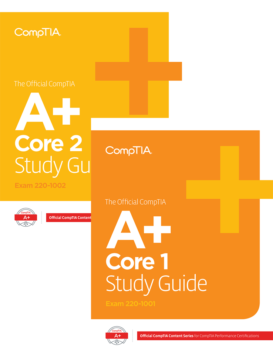 The Official CompTIA A+ Core 1 and Core 2 Study Guides (Exams 220-1001 and  220-1002) Set