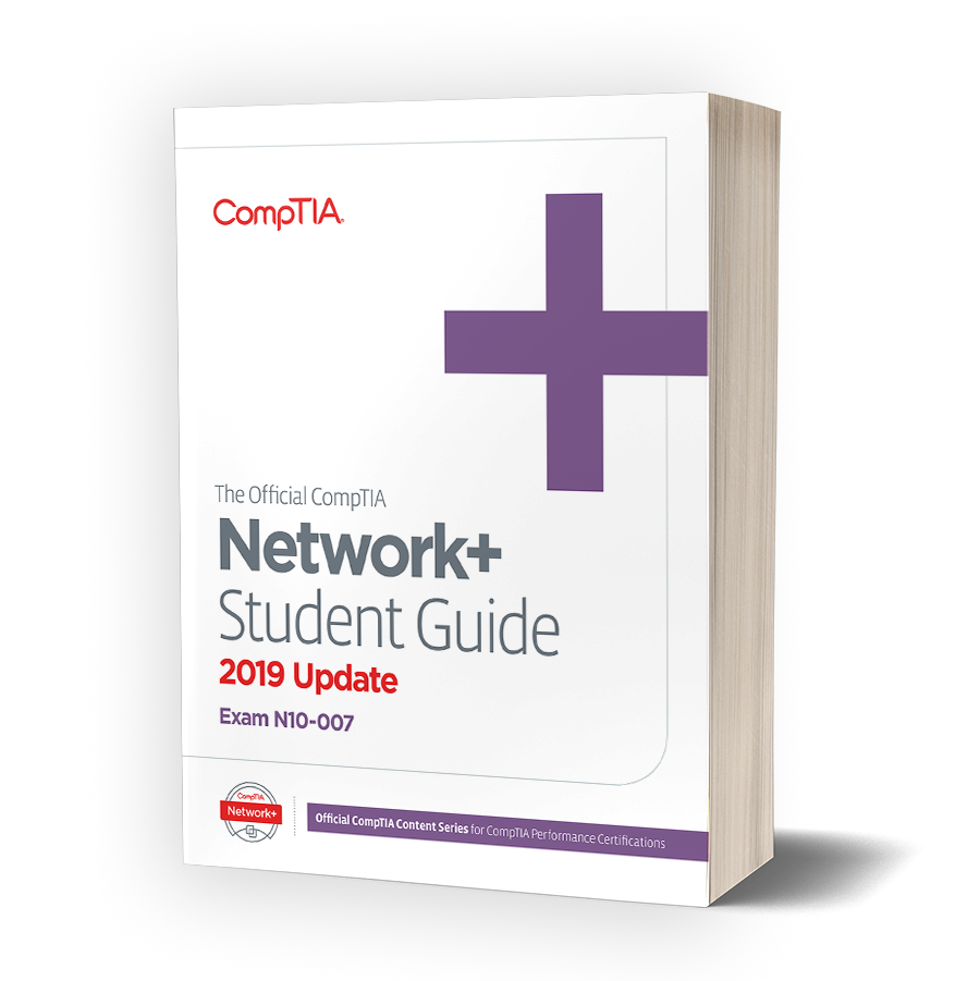 The Official Comptia Network Student Guide Exam N10 007 2019 Update Ebook Comptia Marketplace Academic